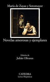 Novelas amorosas y ejemplares - Zayas Y Sotomayor, María De