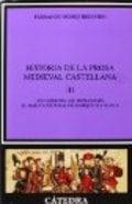Historia de la prosa medieval castellana III