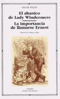 El abanico de Lady Windermere. La importancia de llamarse Ernest