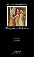 El lenguaje de las fuentes - Martin Garzo, Gustavo