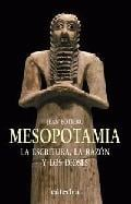 Mesopotamia, la escritura, la razón y los dioses