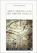 Arte y arquitectura del Oriente Antiguo - Frankfort, Henri