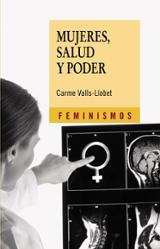 Mujeres, salud y poder - Valls-Llobet, Carme