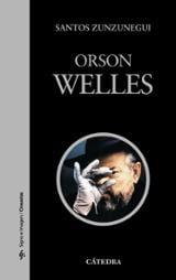 Orson Welles - Zunzunegui, Santos