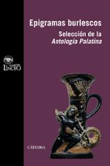 Epigramas burlescos: selección de Antología Palatina -