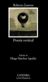Poesía vertical - Juarroz, Roberto