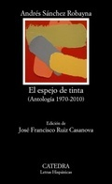 El espejo de tinta (Antología 1970 2010)