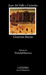 Guerras físicas - Del Valle Caviedes, Juan