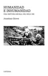 Humanidad y inhumanidad - Glover, Jonathan