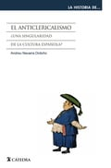 El anticlericalismo - Navarra Ordoño, Andreu