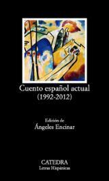 Cuento español actual (1992 - 2012) - Encinar, Ángeles (ed.)