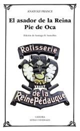 El asador de la Reina Pie de Oca - France, Anatole