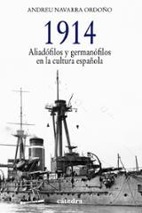 1914: Aliadófilos y germanófilos en la cultura española