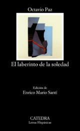 El laberinto de la soledad - Paz, Octavio