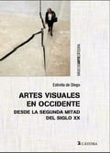 Artes visuales en Occidente desde la segunda mitad del siglo XX - de Diego, Estrella