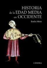 Historia de la Edad Media en Occidente - Mitre, Emilio