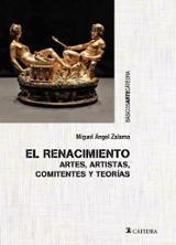 El Renacimiento. Artes, artistas, comitentes y teorías - Zalama, Miguel Ángel