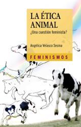 La ética animal. ¿Una cuestión feminista? - Velasco Sesma, Angélica