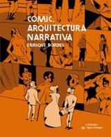 Cómic, arquitectura narrativa - Bordes, Enrique