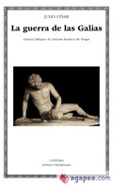 La guerra de las Galias - Julio César