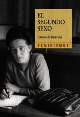 El segundo sexo - Beauvoir, Simone De