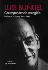 Luis Buñuel. Correspondencia escogida
