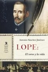 Lope. El verso y la vida - Sánchez Jiménez, Antonio