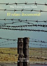 El relato documental - Carrera, Pilar