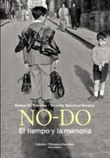 NO-DO. El tiempo y la memoria - Sanchez-Biosca, Vicente