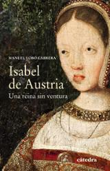 Isabel de Austria - Lobo Cabrera, Manuel