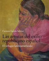 Las artistas del exilio republicano español - Gaitán Salinas, Carmen