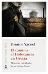 El camino al Holocausto en Grecia - Yacoel, Yomtov