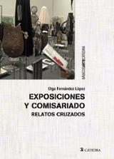 Exposiciones y comisariado. Relatos cruzados - Fernández López, Olga