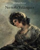No solo Velázquez - Brown, Jonathan