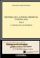 Historia de la poesía medieval castellana I. El orden narrativo - Gómez Redondo, Fernando