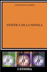 Estética de la novela - Beltrán Almería, Luis