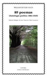 89 poemas (Antología poética 1883-1939) - Yeats, William Butler