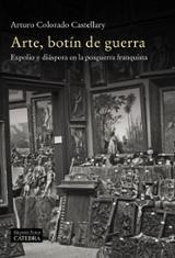 Arte, botín de guerra - Colorado, Arturo