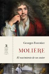 Molière. El nacimiento de un autor - Forestier, Georges