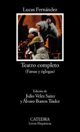 Teatro completo (Farsas y églogas) - Fernández, Lucas