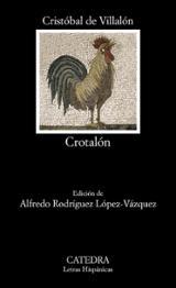 Crotalón - Villalón, Cristóbal De