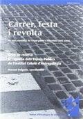 Carrer, festa i revolta. Els usos simbòlics de l´espai públic a B - Delgado Ruiz, Manuel (coord)