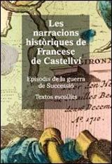 Les narracions històriques de Francesc de Castellví. Episodis de  - De Castellví, Francisco