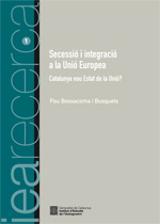Secessió i integració a la Unió Europea. Catalunya, nou estat de