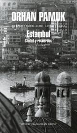 Estambul: Ciudad y recuerdos - Pamuk, Orhan