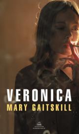 Verónica - Gaitskill, Mary