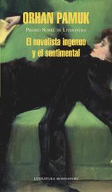 El novelista ingenuo y el sentimental - Pamuk, Orhan