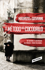El método del cocodrilo - Giovanni, Maurizio de