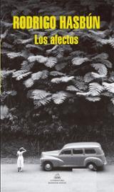 Los afectos - Hasbún, Rodrigo