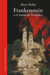 Frankestein o el moderno Prometeo
